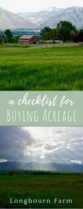 When we were looking into buying acreage, I did research. Tons of research. And guess what. It didn't really help! Here is a list that will help you when purchasing acreage AND a handy checklist to take with you when property searching.