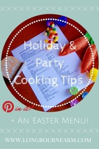 Holiday cooking tips + an Easter Menu!