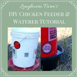 DIY Chicken Feeder and Waterer Tutorial