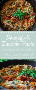 Zucchini and Sausage Spaghetti is a quick dish that is packed full of fresh flavor. Substitute the pasta for spaghetti squash to make it even healthier!