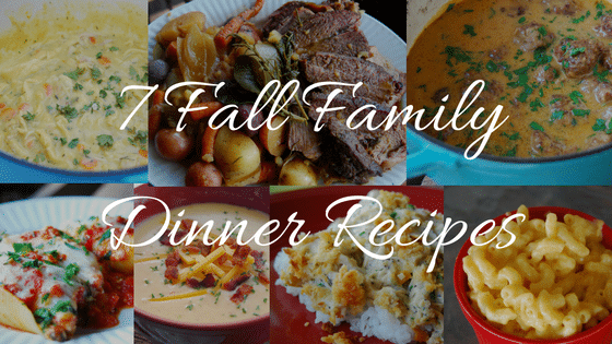 Favorite Fall Family Dinner Recipes
