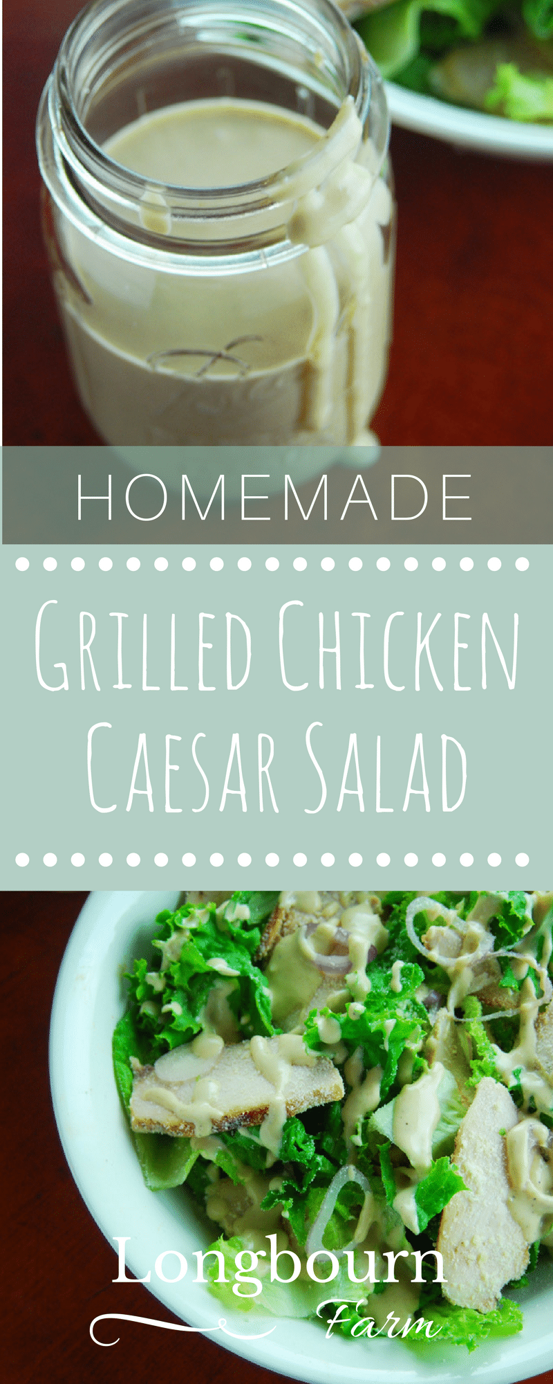 Grilled chicken caesar salad is the perfect light lunch or dinner. Homemade caesar salad dressing is easy to make and so delicious. You can make it, try it! via @longbournfarm