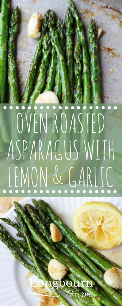Oven roasted asparagus with lemon and garlic is so quick and delicious! Flavorful, perfectly cooked, it is a family favorite and great with anything!