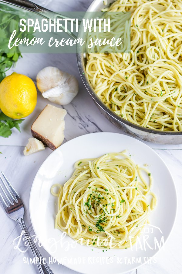 Creamy, dreamy, spaghetti with Lemon Cream Sauce. A delicious but light cream sauce with a fresh citrus twist! Great for a quick meal. #pasta #quick meal #lemon #lemonpasta #spaghetti #creamsauce #lemoncreamsauce