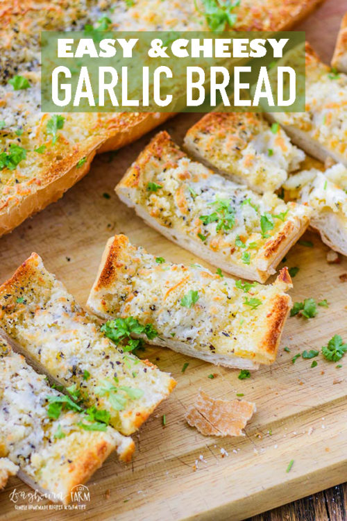 This cheesy garlic bread recipe is so easy, it takes 5 minutes from start to finish! So much better than store-bought, make this semi-homemade version. #longbournfarm #garlic #bread #frenchbread #italianbread #garlicbread #cheesygarlicbread #garliccheesebread #garlicfrenchbread