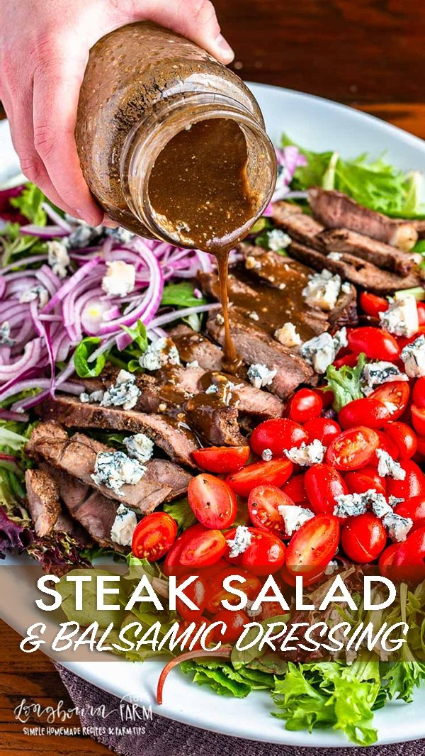 This steak salad recipe is a quick, delicious meal that's ready in minutes. The balsamic dressing is packed with flavor and the perfect pairing. #steaksalad #steaksaladrecipe #steaksaladdressing #steaksaladhealthy #steaksaladbluecheese #steaksaladeasy #steaksaladbalsamic via @longbournfarm