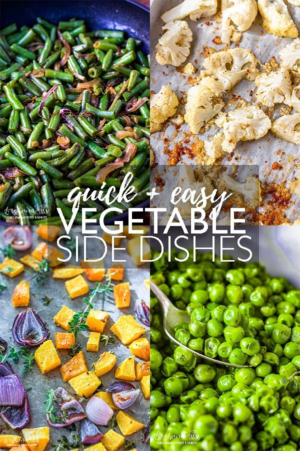 Make getting your veggies in at dinner time super easy! These vegetable side dishes are not only easy and quick - they are delicious! #veggie #veggierecipe #quickveggierecipe #easyveggierecipe #roastedveggies #cannedveggierecipes #frozenveggierecipes #frozengreenbeans #cannedcorn #roastedbroccoli #roastedcarrots #roastedcauliflower via @longbournfarm