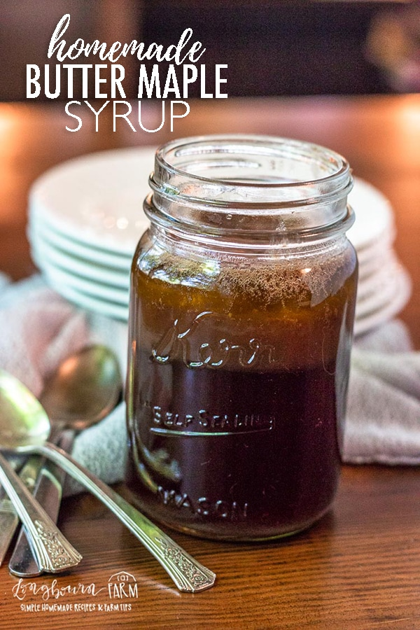 Butter maple syrup is an easy homemade way to make your pancakes extra special! The buttery maple flavor is the perfect combination for any morning! #homemadesyrup #easysyrup #syruprecipe #buttermilksyrup #buttersyrup #pancakesyrup #maplesyrup #homemademaplesyrup via @longbournfarm