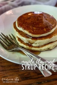 Homemade maple flavored syrup is so easy to make at home!! With just a handful of ingredients, this recipe is a family favorite!! #syrup #maplesyrup #mapleflavoredsyrup #pancakesyrup #pancakes #pancakerecipe #maplesyruprecipe #pancakesyruprecipe #maplepancakesyrup