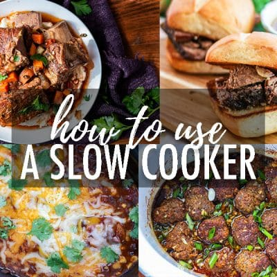 Learning how to use a slow cooker or crockpot is super easy! Read this quick guide to get all the details you need plus some easy recipes! #slowcooker #crockpot #slowcookerrecipes #crockpotrecipes #howtouseaslowcooker #howtouseacrockpot #easyslowcookerrecipes #easycrockpotrecipes #slowcooking #crockpotcooking