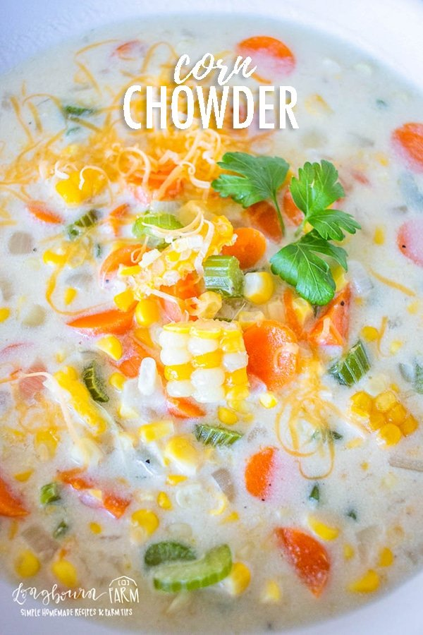 Corn chowder soup is hearty, packed with flavor and veggies, and perfect for a cold night! Not only is it delicious, it's ready in less than 30 minutes! #cornchowder #cornchowdereasy #cornchowderrecipe #cornchowdervegetarian #cornchowderpotato #cornchowdercreamy #cornchowdersoup via @longbournfarm