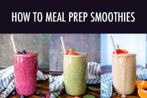 Learning how to meal prep smoothies is easy! Stock your freezer so you have a stash of quick and healthy breakfasts or snacks ready for any time.