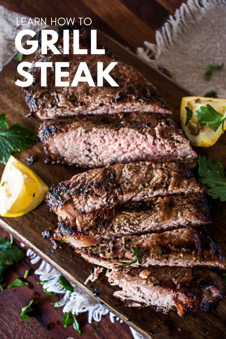 Learning how to to grill steak is not as hard as you think! Juicy, delicious, and perfectly cooked it to your preferred doneness every time.