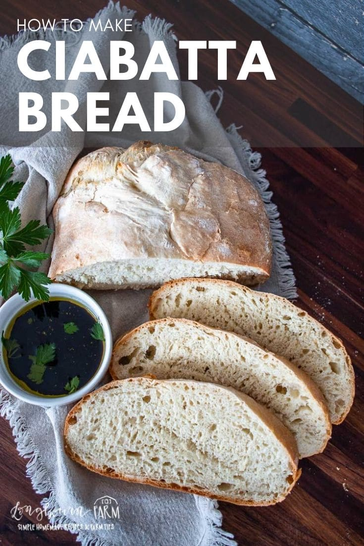 Ciabatta bread is a simple recipe that yields a great result! Take the time to make this classic bread and get hearth style loaves at home. via @longbournfarm