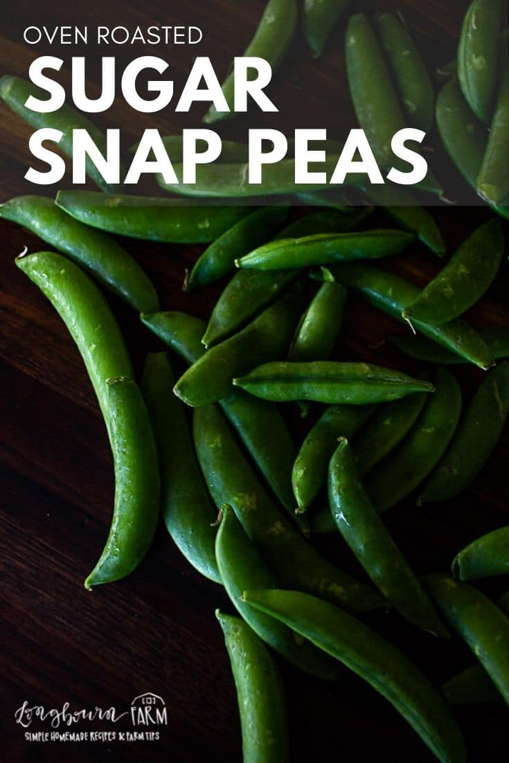 Oven roasted peas are a super easy way to dress up a plain veggie. Roasting them brings out the sweetness and everyone is sure to love them! via @longbournfarm