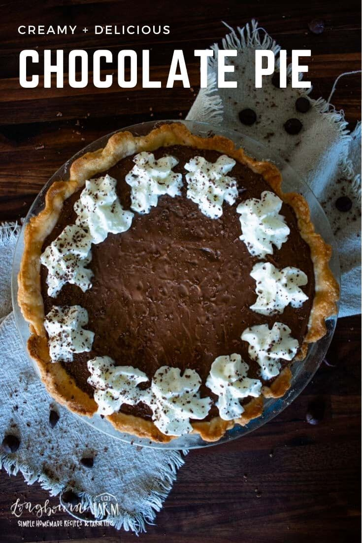 Homemade chocolate pie is easy to make yourself and a delicious finale to any dinner menu! Perfect for a holiday or weeknight dessert.